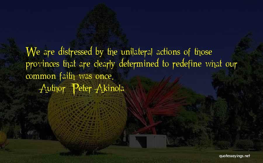 Peter Akinola Quotes 1619744