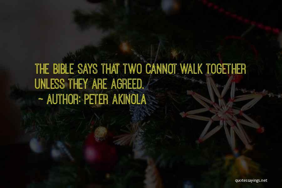 Peter Akinola Quotes 178958