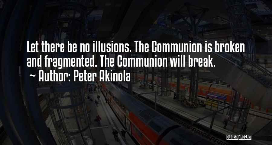 Peter Akinola Quotes 910873