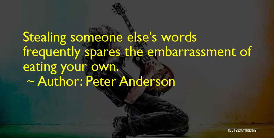 Peter Anderson Quotes 2100476