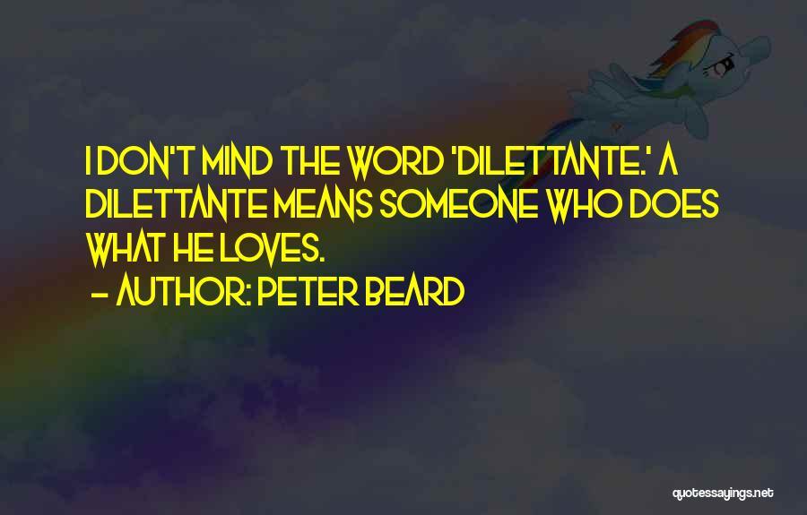 Peter Beard Quotes 1810623