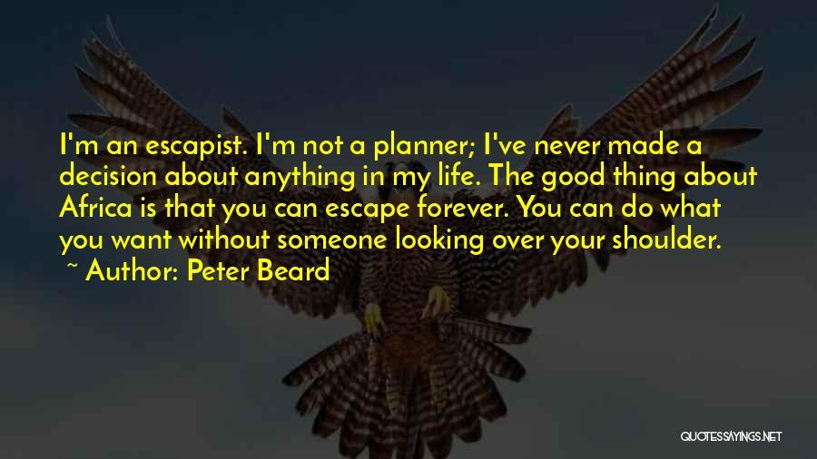 Peter Beard Quotes 186201