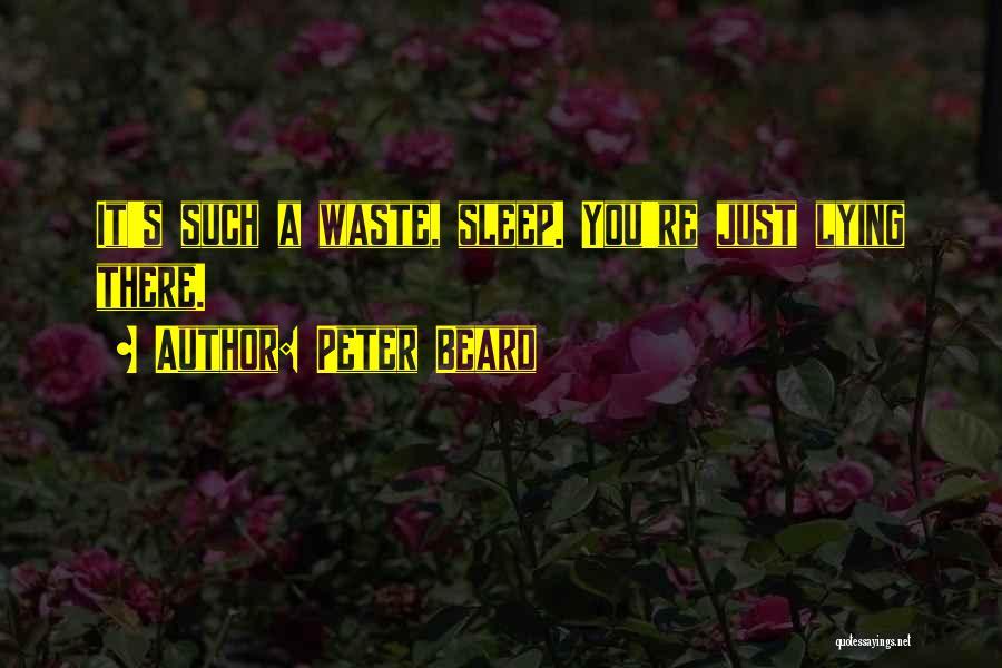 Peter Beard Quotes 434259