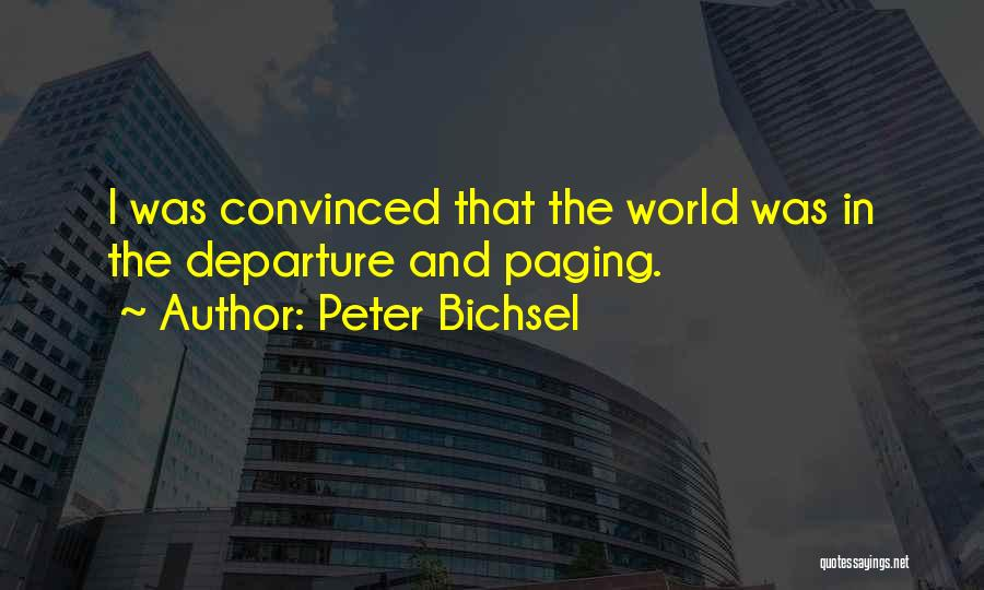 Peter Bichsel Quotes 454029