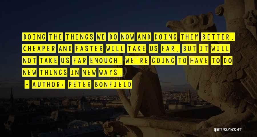 Peter Bonfield Quotes 1814078