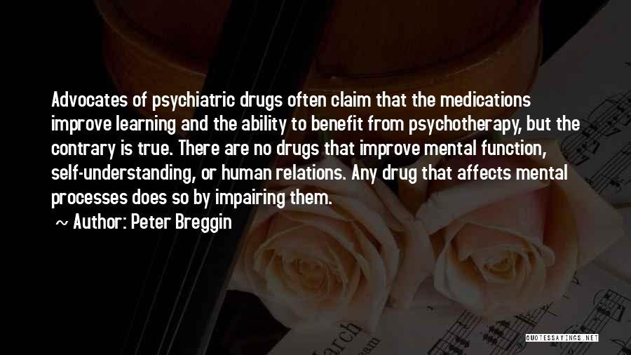 Peter Breggin Quotes 1403419