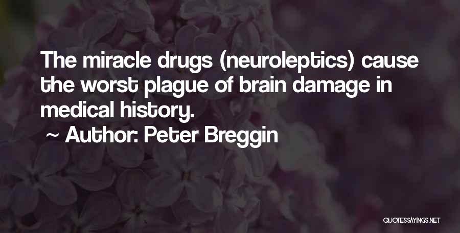 Peter Breggin Quotes 1417795