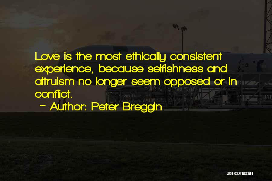 Peter Breggin Quotes 761586
