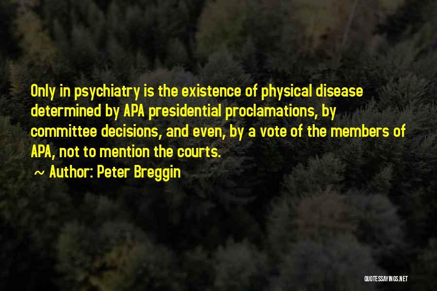 Peter Breggin Quotes 942408