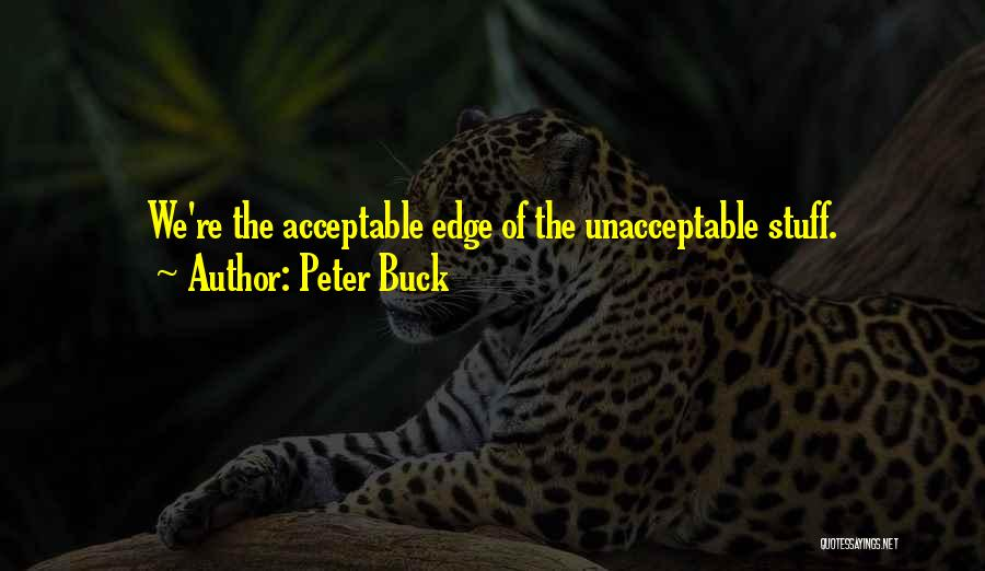 Peter Buck Quotes 645941