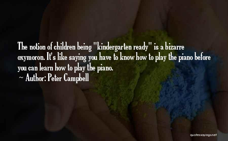 Peter Campbell Quotes 898792