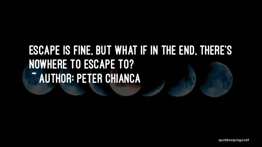 Peter Chianca Quotes 1993099
