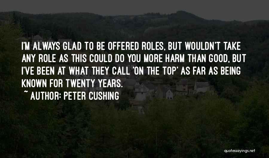 Peter Cushing Quotes 1150386