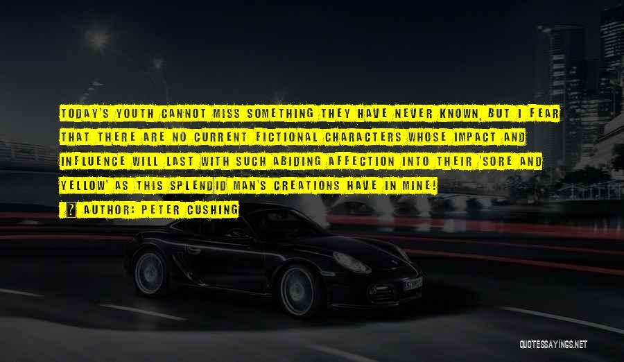 Peter Cushing Quotes 297555