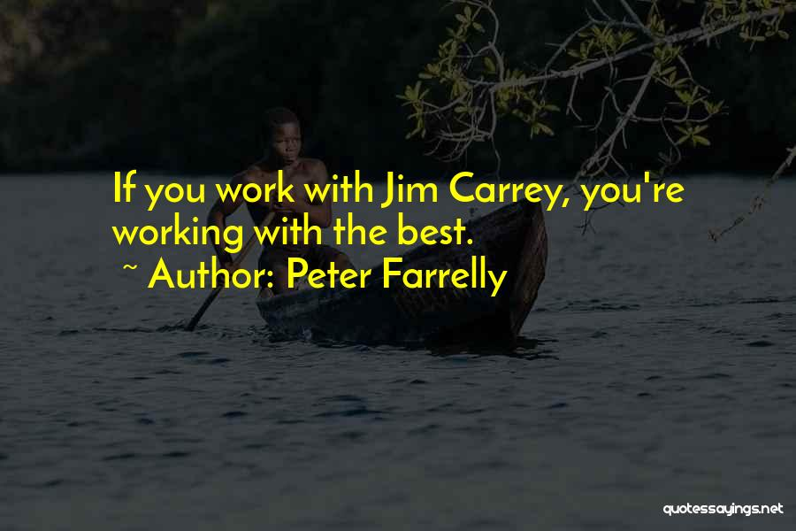 Peter Farrelly Quotes 1171660