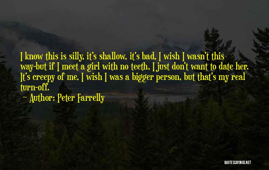 Peter Farrelly Quotes 1350140