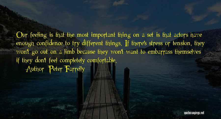 Peter Farrelly Quotes 1545078