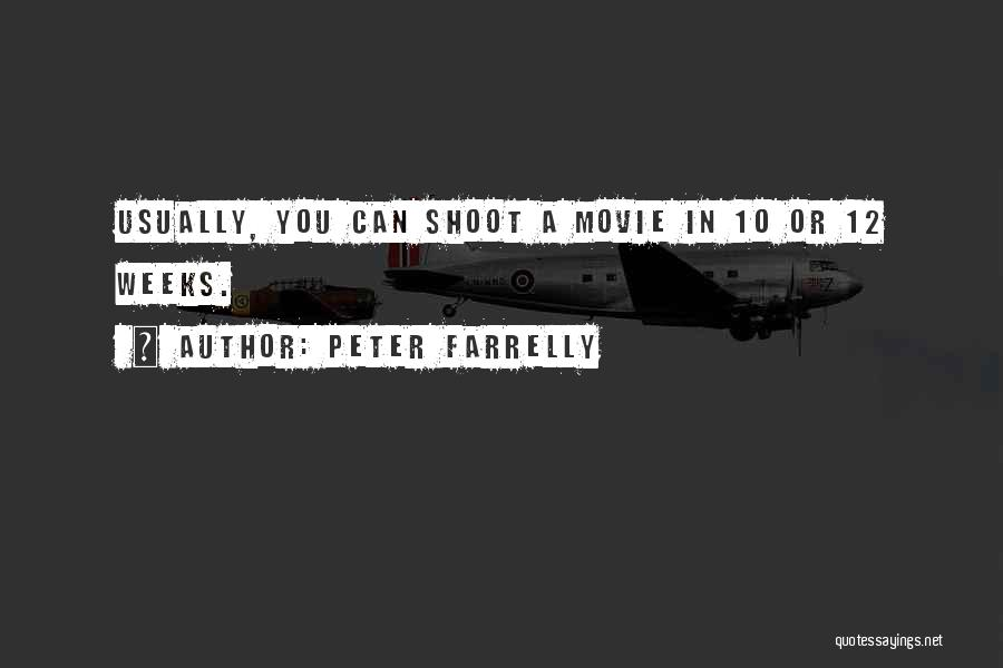 Peter Farrelly Quotes 1676621
