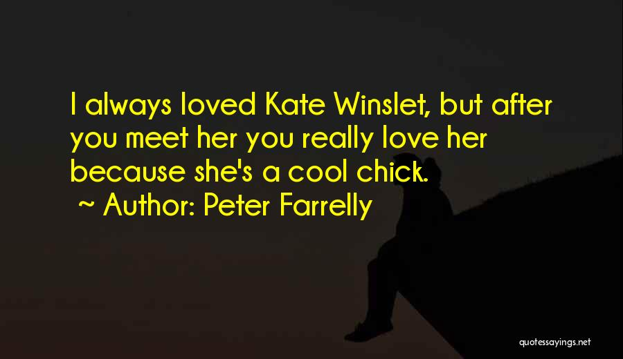 Peter Farrelly Quotes 1708568