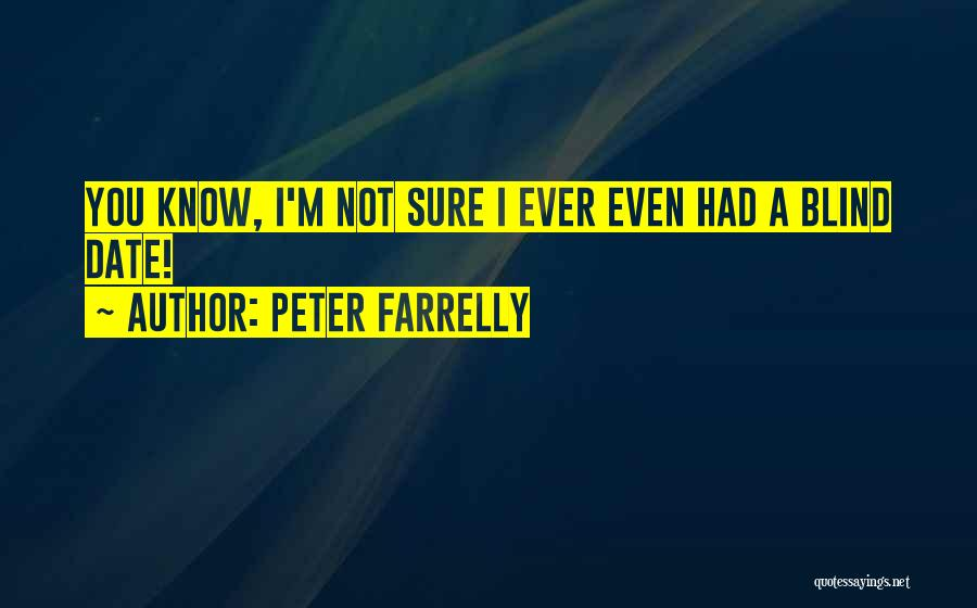 Peter Farrelly Quotes 1960072