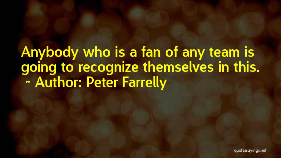 Peter Farrelly Quotes 2230354