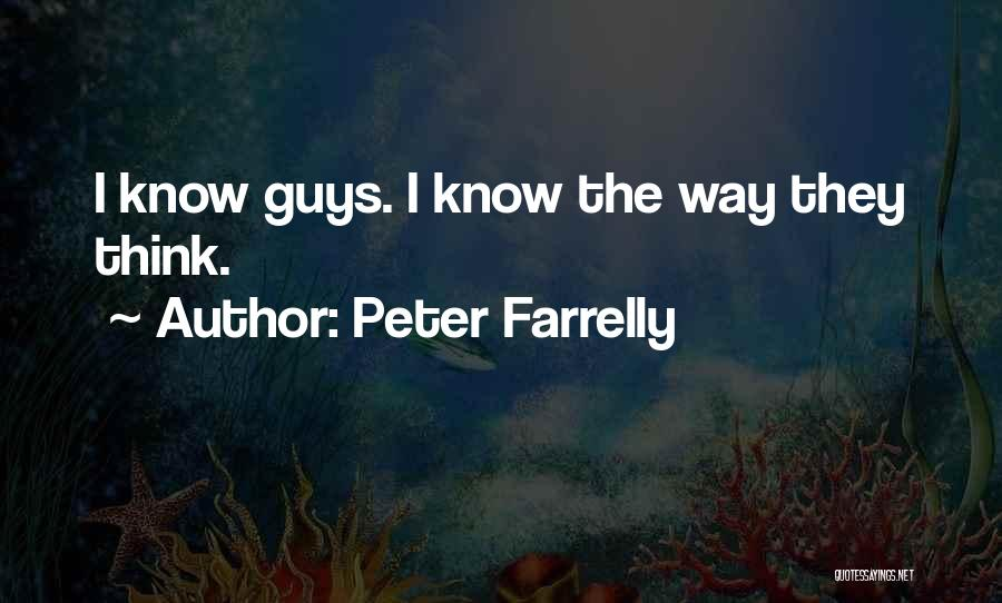 Peter Farrelly Quotes 386149