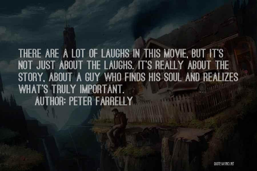 Peter Farrelly Quotes 707677