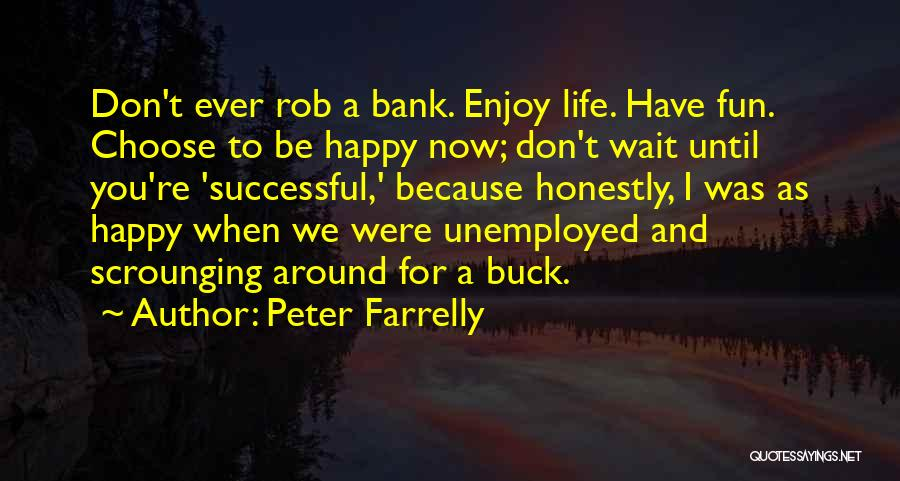 Peter Farrelly Quotes 787704