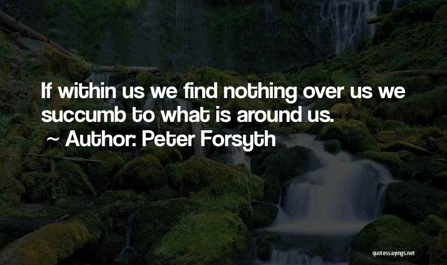Peter Forsyth Quotes 1950325