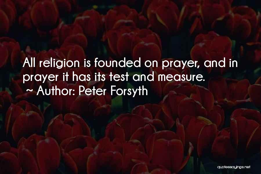 Peter Forsyth Quotes 229529