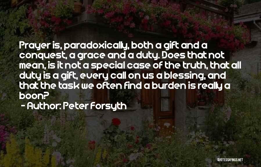 Peter Forsyth Quotes 609703