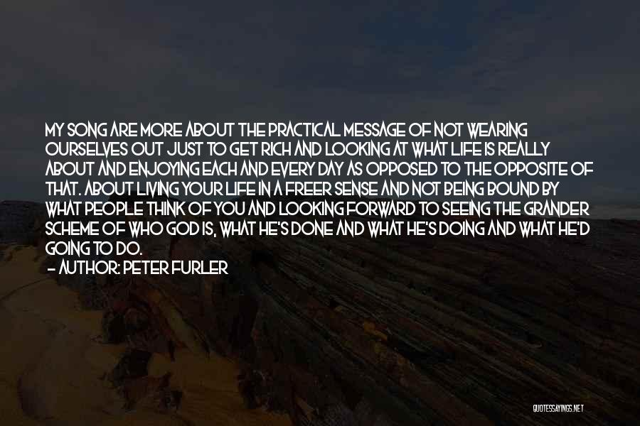 Peter Furler Quotes 1626131