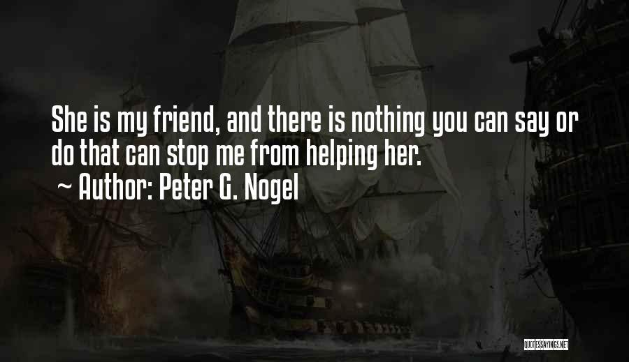 Peter G. Nogel Quotes 800641