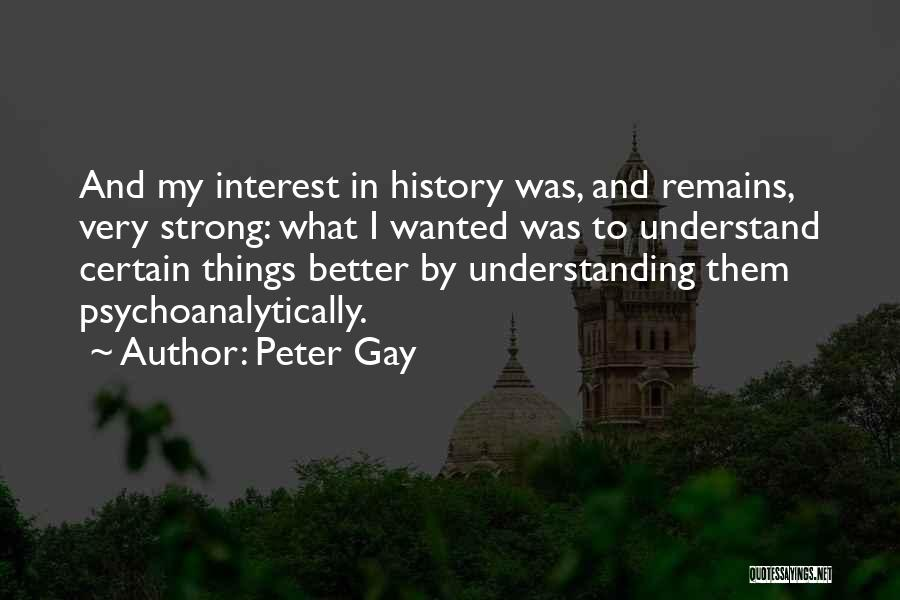 Peter Gay Quotes 1558812
