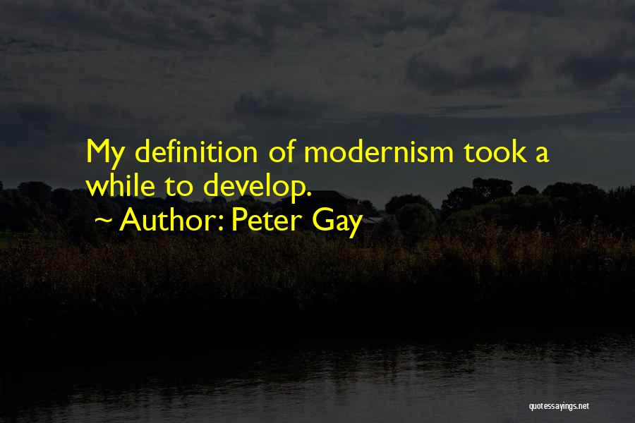 Peter Gay Quotes 1602105
