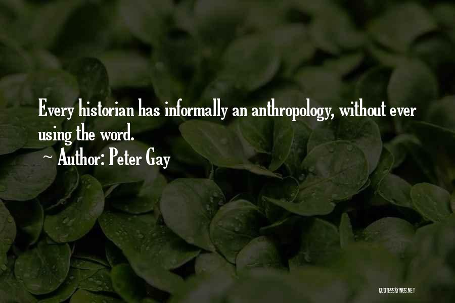 Peter Gay Quotes 1693450