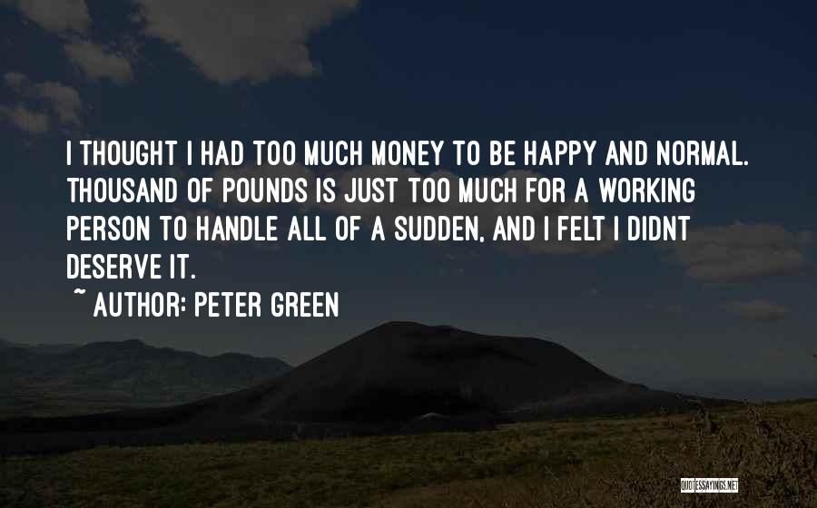Peter Green Quotes 1490651