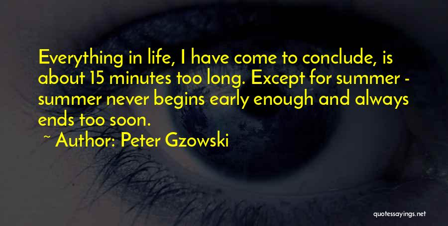 Peter Gzowski Quotes 1374704
