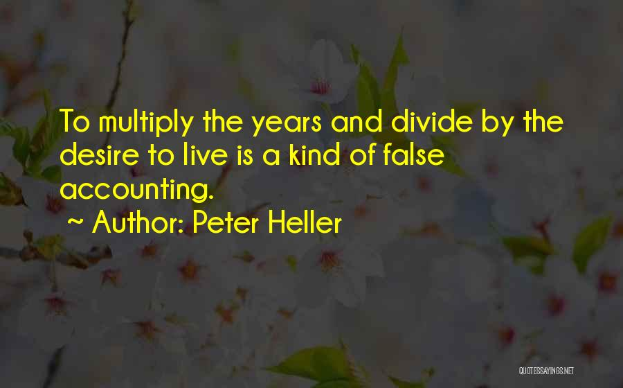 Peter Heller Quotes 1043662