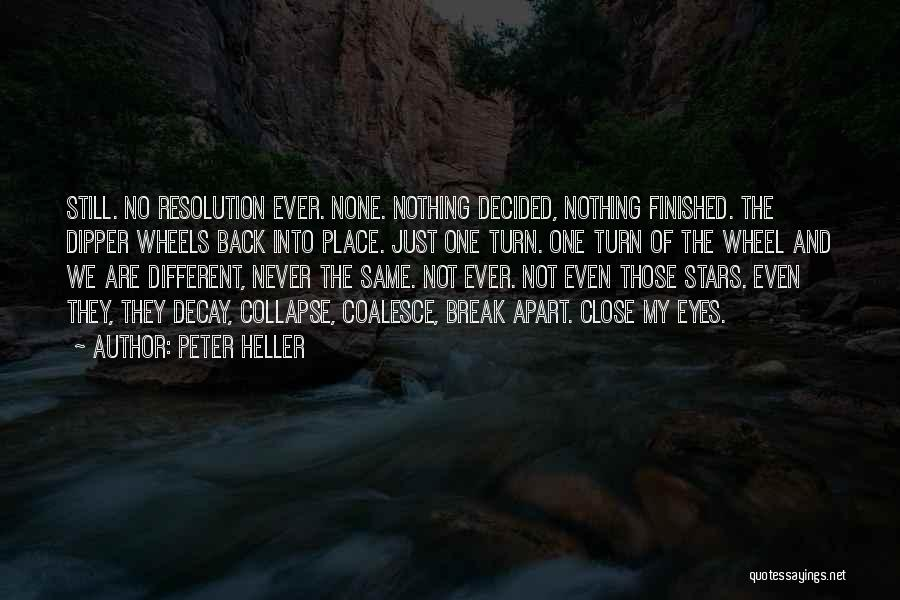 Peter Heller Quotes 1170825