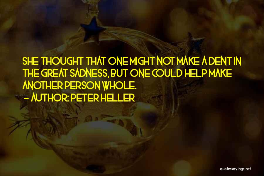 Peter Heller Quotes 1181648