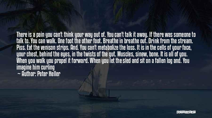 Peter Heller Quotes 1261763