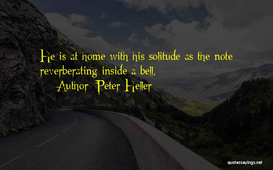 Peter Heller Quotes 1338254