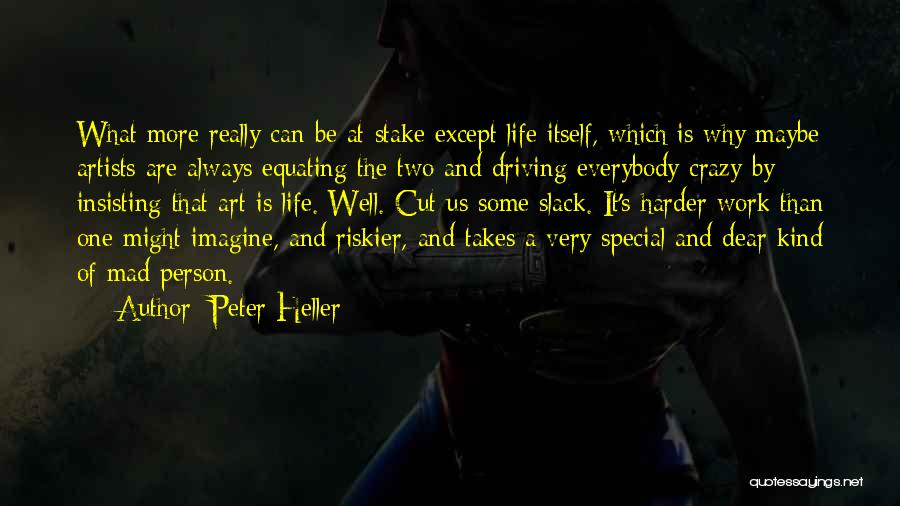 Peter Heller Quotes 1369670