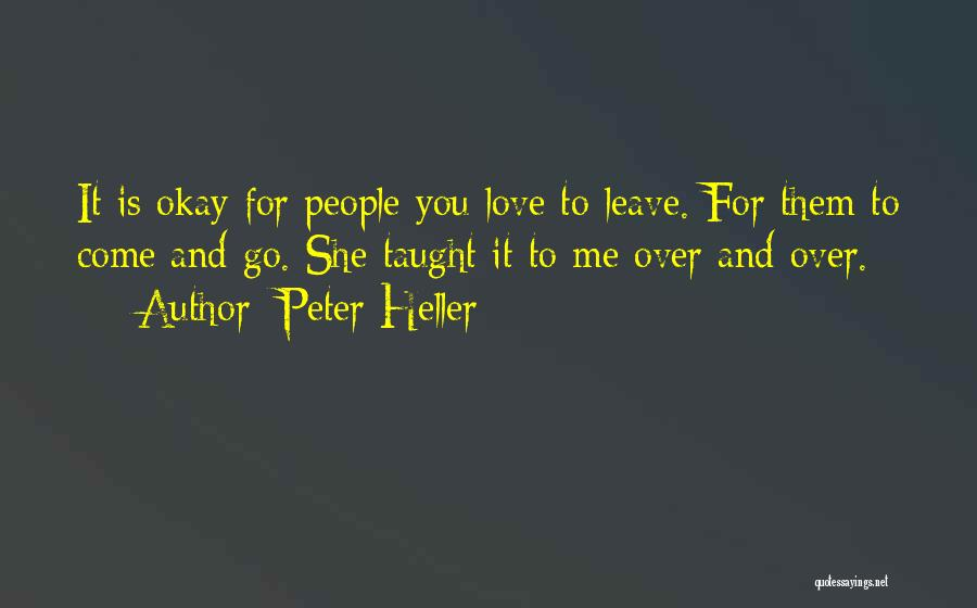 Peter Heller Quotes 1381152