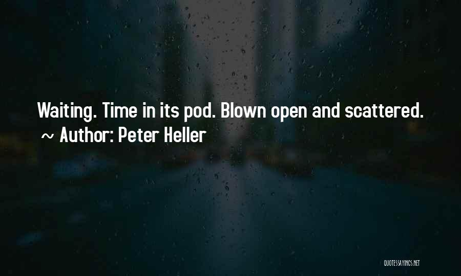 Peter Heller Quotes 1387967