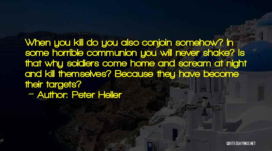 Peter Heller Quotes 1393174