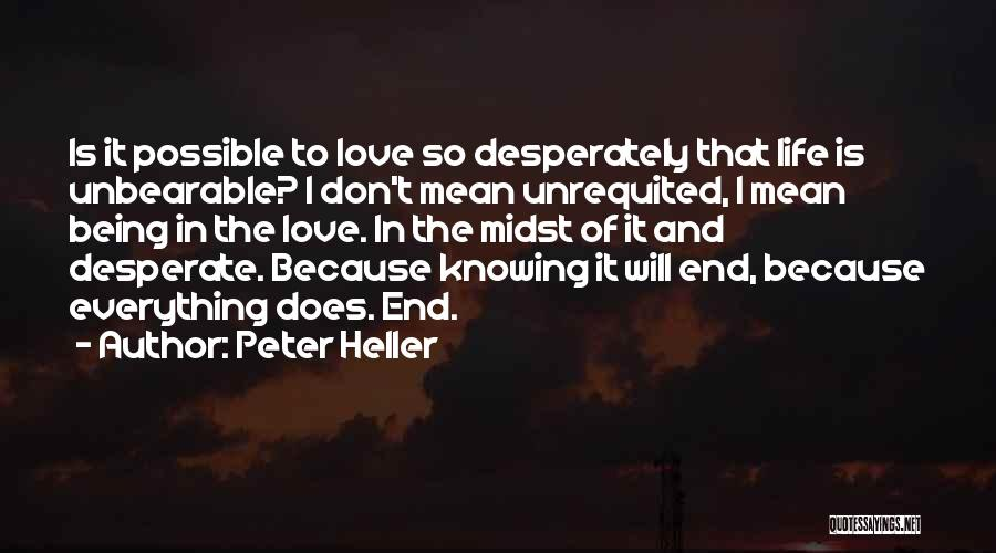 Peter Heller Quotes 1580531