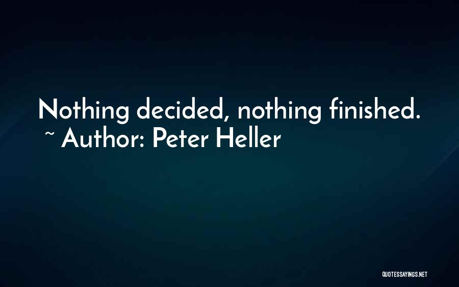 Peter Heller Quotes 1597135