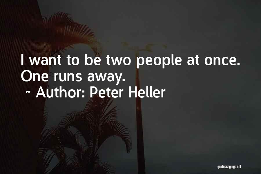 Peter Heller Quotes 1606275
